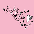 Enjoy This Day Colorful Poster