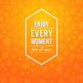 Enjoy every moment here and now motivating poster bright orange background with stars lettering vector image Royalty Free Stock Photography
