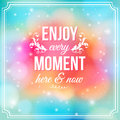 Enjoy every moment here and now motivating poster bright yellow fantasy background with glitter particles background Stock Photos