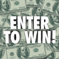 Enter To Win Money Dollars Background Contest Raffle Prize Award Royalty Free Stock Photo