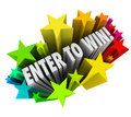 Enter to win stars fireworks contest raffle entry jackpot the words in a starburst of colorful illustrate entering or winning a or Stock Photos