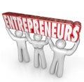 Entrepreneurs People Lifting Word Startup Business People