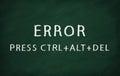 ERROR PRESS CTRL+ALT+DEL Royalty Free Stock Photo