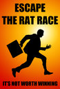 Escape rat race