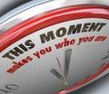 Este momento le hace que usted sea verdad del momento crucial del reloj Imagenes de archivo
