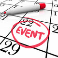 Event word circled calendar date special day party meeting written and on a and to remind you of a conference anniversary or Royalty Free Stock Images