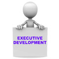 Executive development words on a banner held up by a little d man on white background Stock Photo