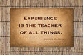 Experience is the teacher of all things julius caesar Royalty Free Stock Photo