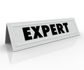 Expert name tent card guest speaker expertise experience word on or to illustrate reputation credibility and knowledge in a Royalty Free Stock Images