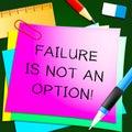 Failure Is Not An Option Success 3d Illustration