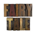 Fairy tale the words written in vintage letterpress type Royalty Free Stock Images