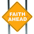 Faith ahead words road sign against white background concept faith religion beliefs purity Stock Image