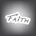 Faith background message written on piece of paper on dark space for your text Royalty Free Stock Photo