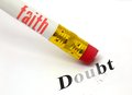 Faith erases doubt concept of pencil and eraser with erasing Royalty Free Stock Image