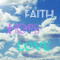 Faith hope love words on sky Stock Images