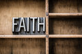 Faith Letterpress Type in Drawer Royalty Free Stock Photo