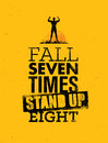 Fall Seven times, Stand up Eight. Quote, Sketched Vector Artwork