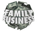Family business words money ball starting company relatives d on or sphere of in hundred dollar bills to illustrate a started or Stock Images