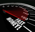 Fast money speedometer earning income quick rich wealth words on to illustrate action and results in riches and in investments job Stock Photo