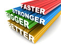 Faster bigger stronger better words zooming into view concept of getting and in anything you do Stock Photo