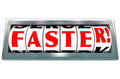 Faster word odometer speed fast quick racing the on a speedometer to illustrate in a race or competition or improvement in Royalty Free Stock Images