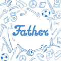 Father`s Day. Greeting card in doodle style.