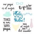 Father's day lettering calligraphy phrases set in Spanish Feliz dia del Padre, Tengo a un Super, Papa, Te quiero, Papa