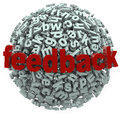 Feedback d sphere letters input comments a of with the word on it illustrating a call for sharing of ideas reviews and other forms Royalty Free Stock Image