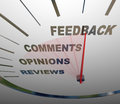 Feedback speedometer measuring comments opinions reviews a tracking and the level of customer satisfaction through and other forms Stock Images