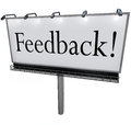 Feedback word on billboard seeking opinions comments input a large white with the to solicit viewpoints and reviews from an Stock Images