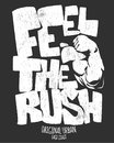 Feel the rush, gym print design vector illustration