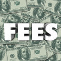 Fees Word Money Background Penalty Added Cost Price Royalty Free Stock Photo