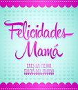 Felicidades mama congrats mother spanish text design card easy edit Royalty Free Stock Photos