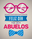 Feliz dia de los abuelos, Happy grandparents day spanish text