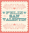 Feliz dia de san valentin happy valentines day spanish text vintage vector card poster Stock Photography