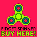 Fidget spinner. Stress relieving toy. Trendy hand spinner. Advertisement. Fidget spinner buy here. Ideal for kiosks, web