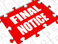 Final notice puzzle shows last reminder showing or payment overdue Royalty Free Stock Images