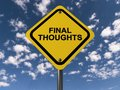 Final Thoughts Sign