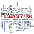 Finanacial crisis word cloud concept Royalty Free Stock Images