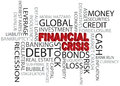 Financial Crisis Word Cloud Illustration Stock Images