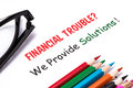 Financial troubles we provide solutions on white background Royalty Free Stock Photo
