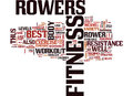 Fitness Rowers Are The Best Text Background Word Cloud Concept