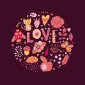 Floral circle with love lettering and doodles flowers. Round shape emblem made of flowers. Doodles element. Valentines day card, a