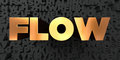 Flow - Gold text on black background - 3D rendered royalty free stock picture