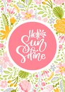 Flower Vector greeting card with text Hello Sunshine. Isolated colored flat illustration on white background
