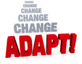 Focus on adapating in the face of change sharp large bold red adapt front a row dull gray blurring into distance isolated white Royalty Free Stock Photo