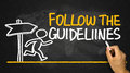 Follow the guidelines handwritten on blackboard concept Royalty Free Stock Photography