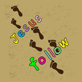 Follow jesus i have decided to Royalty Free Stock Photo