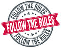 Follow the rules round grunge stamp