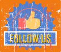 Follow sign vintage grungy style illustration Royalty Free Stock Images
